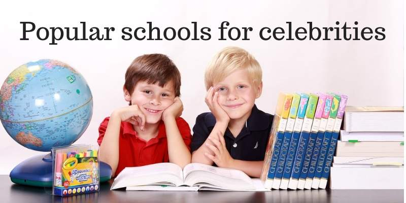 Which are the most popular and affordable schools for celebrities?